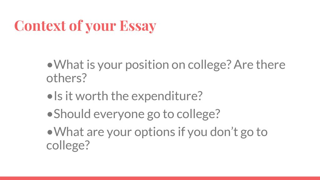 warm up  write in complete sentences   ppt download context of your essay what is your position on college are there others is