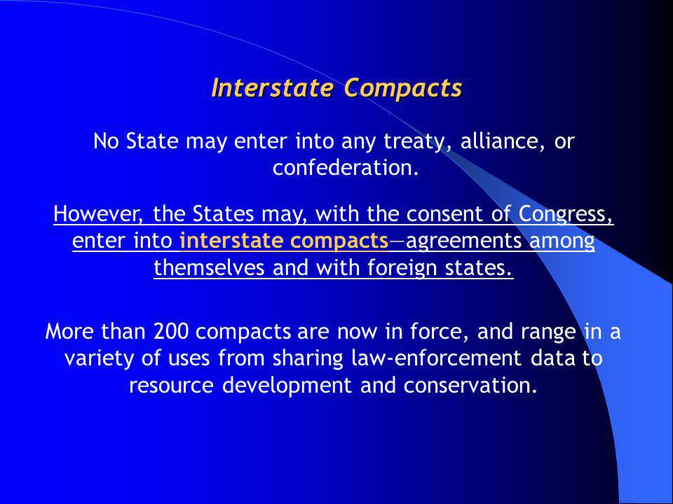 No State may enter into any treaty, alliance, or confederation.