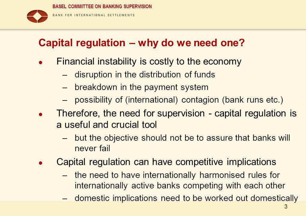 Capital regulation – why do we need one