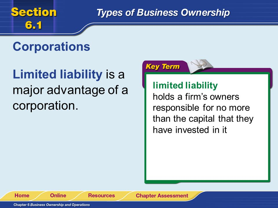Limited liability is a major advantage of a corporation.