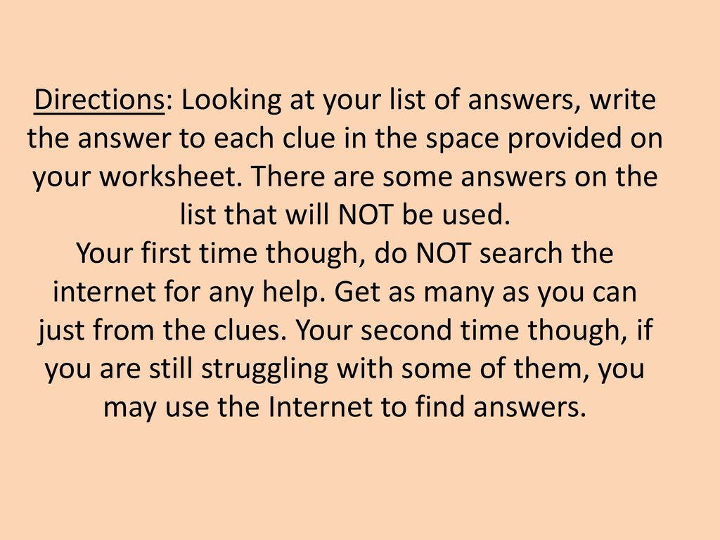 Directions Looking At Your List Of Answers Write The Answer To Each Clue In