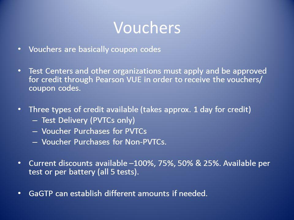 Vouchers Vouchers are basically coupon codes