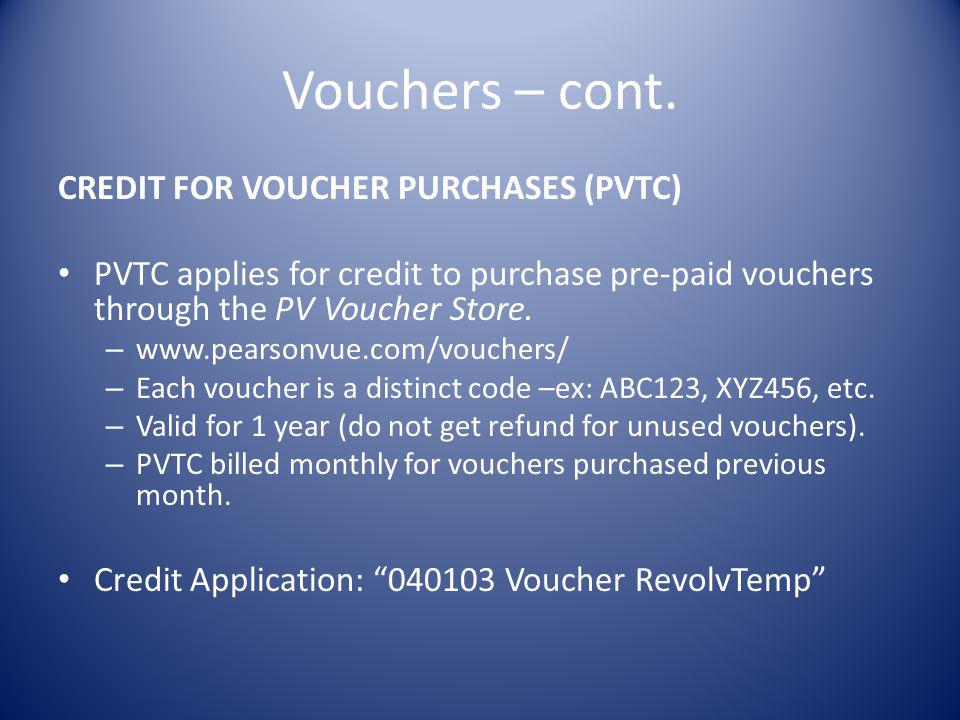 Vouchers – cont. CREDIT FOR VOUCHER PURCHASES (PVTC)