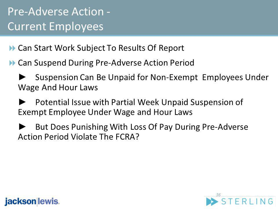 Pre-Adverse Action - Current Employees
