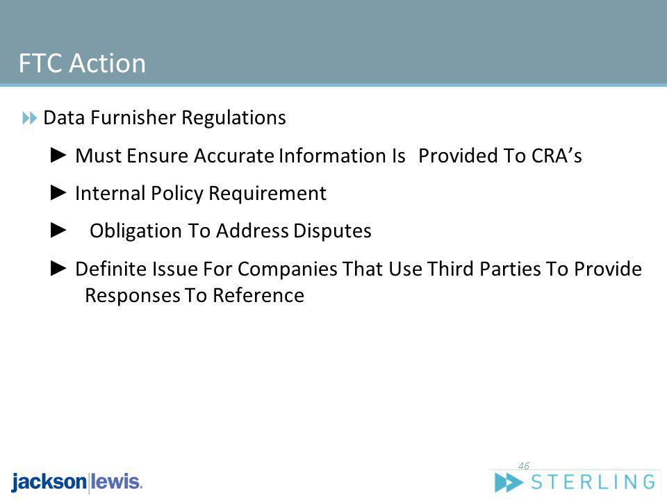 FTC Action Data Furnisher Regulations