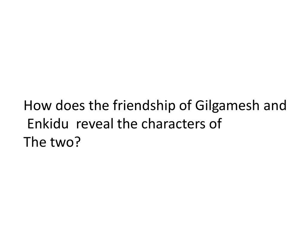 gilgamesh friendship