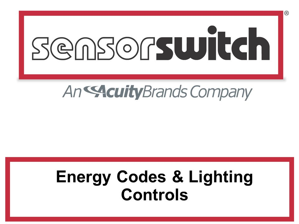 Energy Codes & Lighting Controls