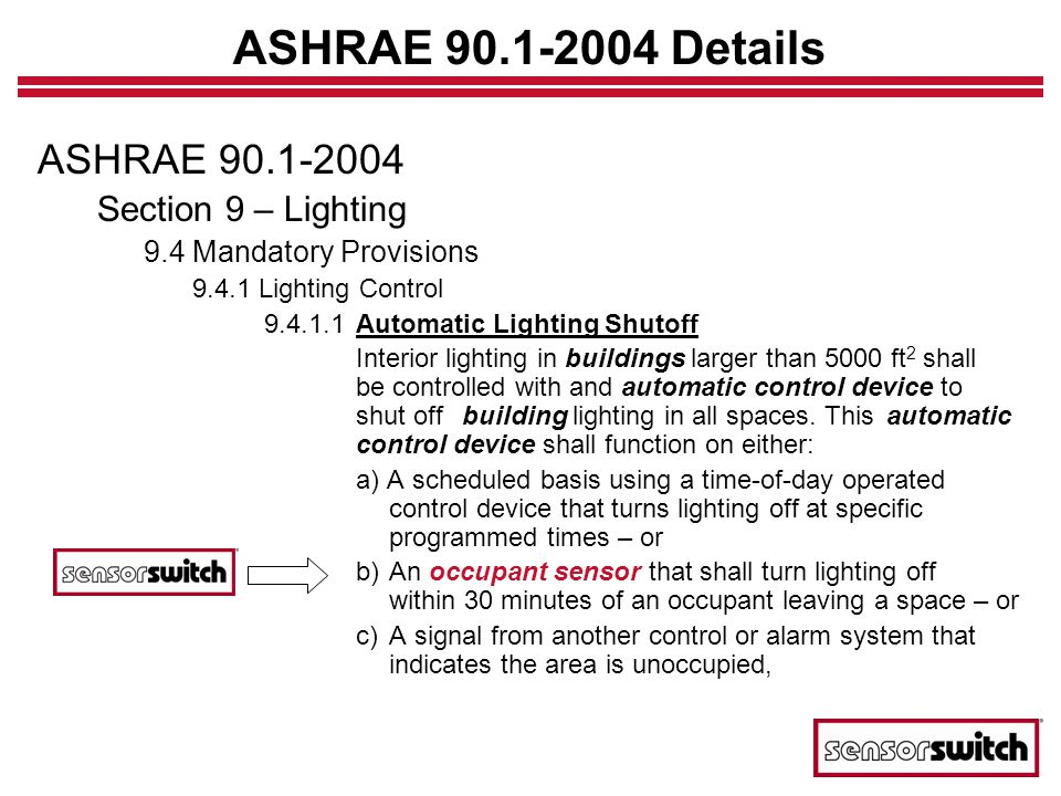 ASHRAE Details ASHRAE Section 9 – Lighting