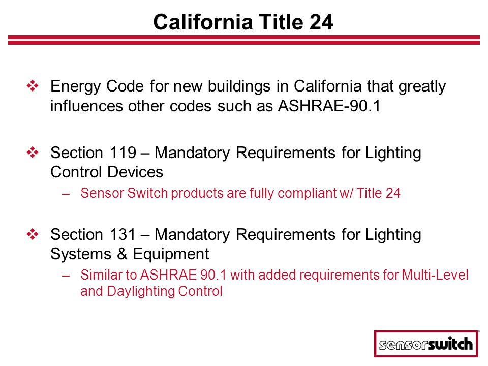California Title 24 Energy Code for new buildings in California that greatly influences other codes such as ASHRAE