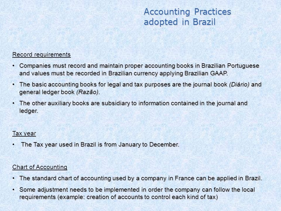 Accounting Practices adopted in Brazil Record requirements