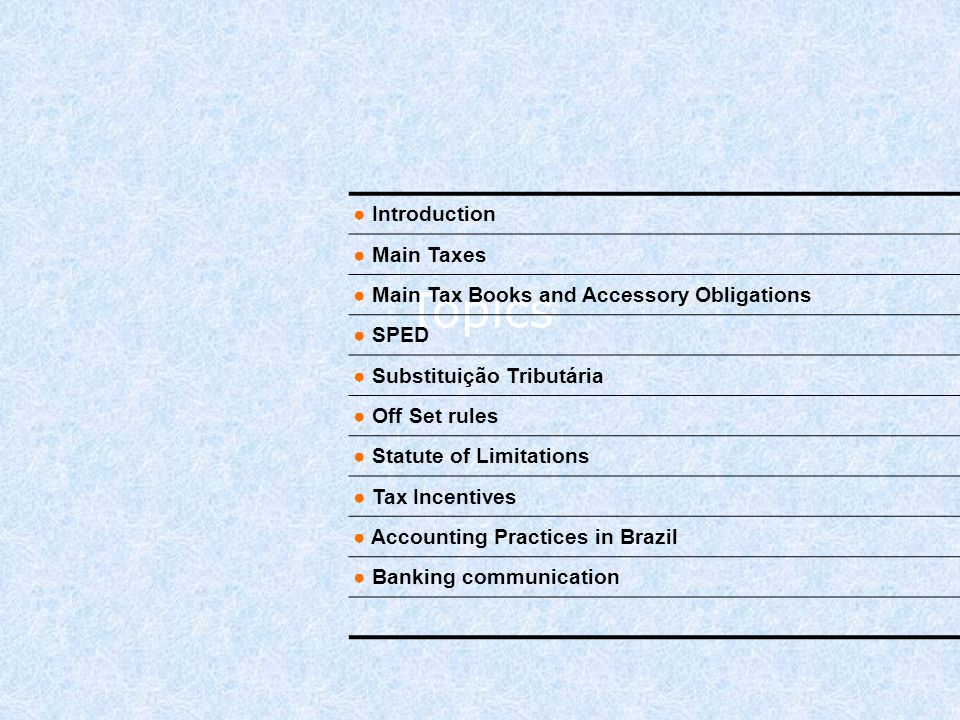 Topics Introduction Main Taxes