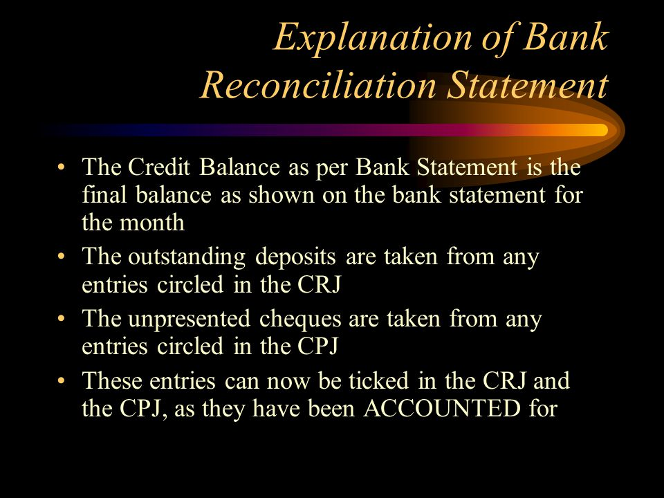 Explanation of Bank Reconciliation Statement