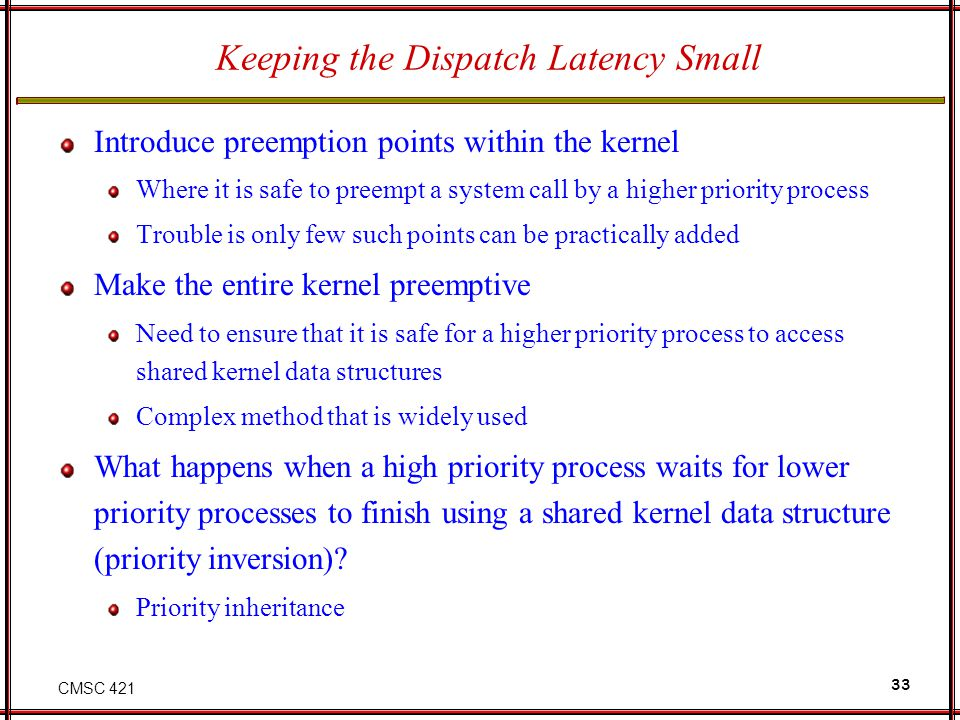 Keeping the Dispatch Latency Small