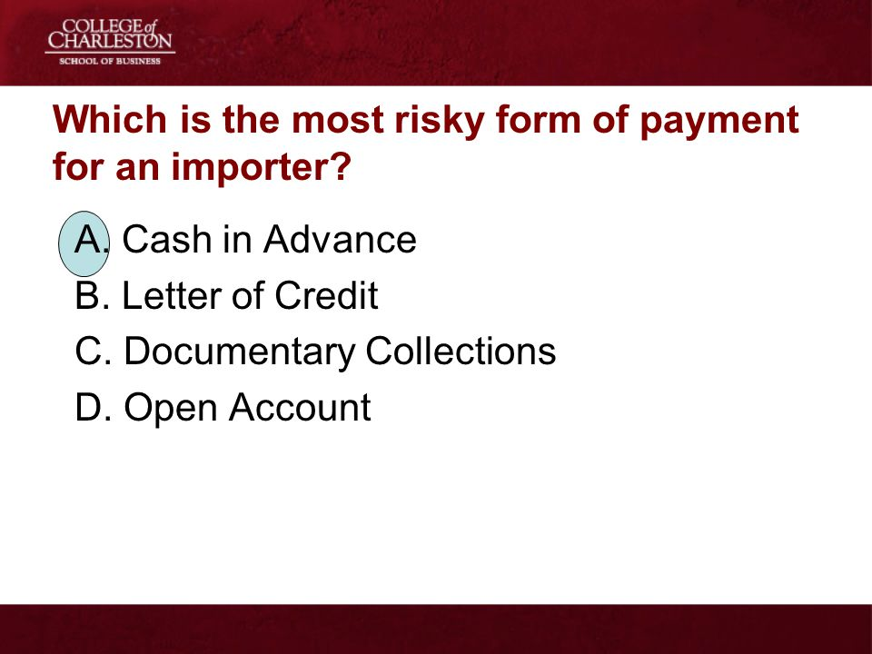 Which is the most risky form of payment for an importer