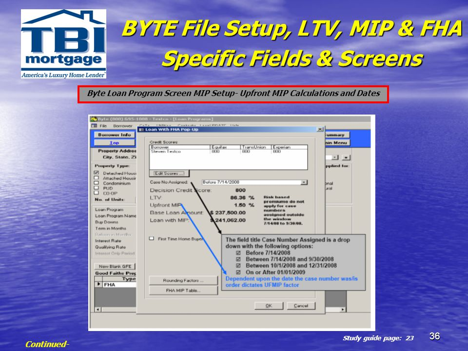 Byte Loan Program Screen MIP Setup- Upfront MIP Calculations and Dates