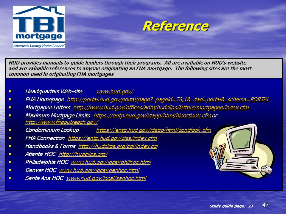 Reference Headquarters Web-site www.hud.gov/