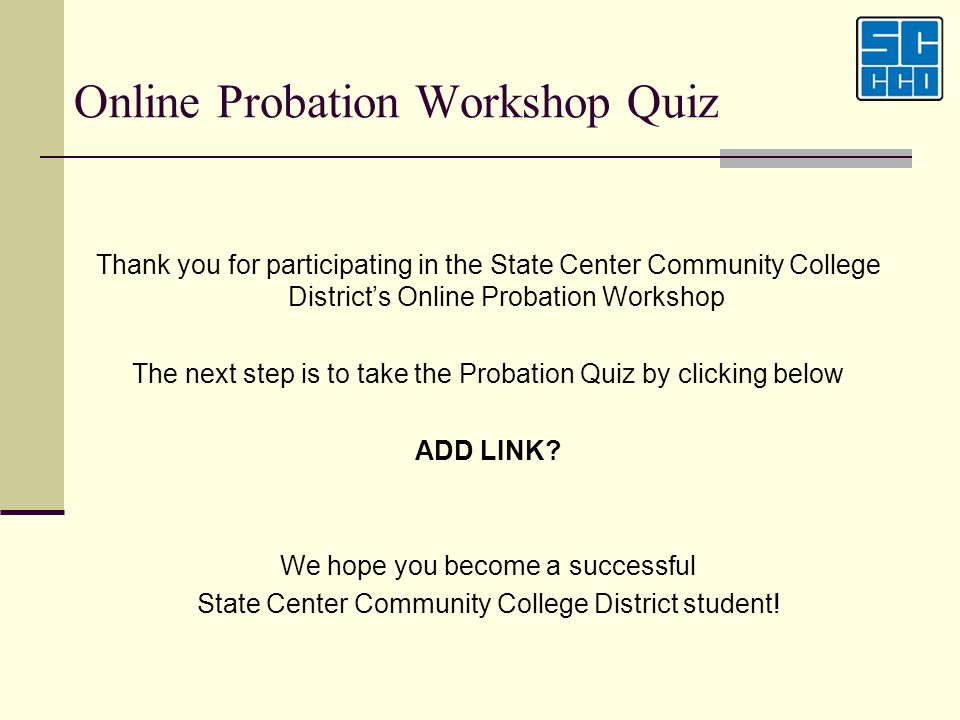 Online Probation Workshop Quiz