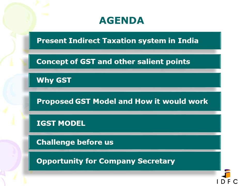 AGENDA Present Indirect Taxation system in India