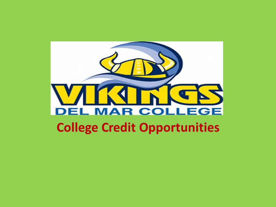 College Credit Opportunities