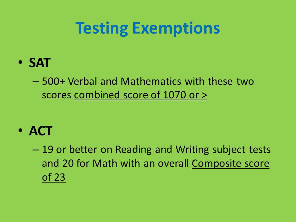 Testing Exemptions SAT ACT