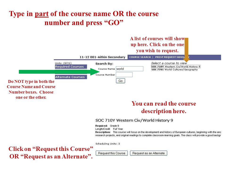 Type in part of the course name OR the course number and press GO