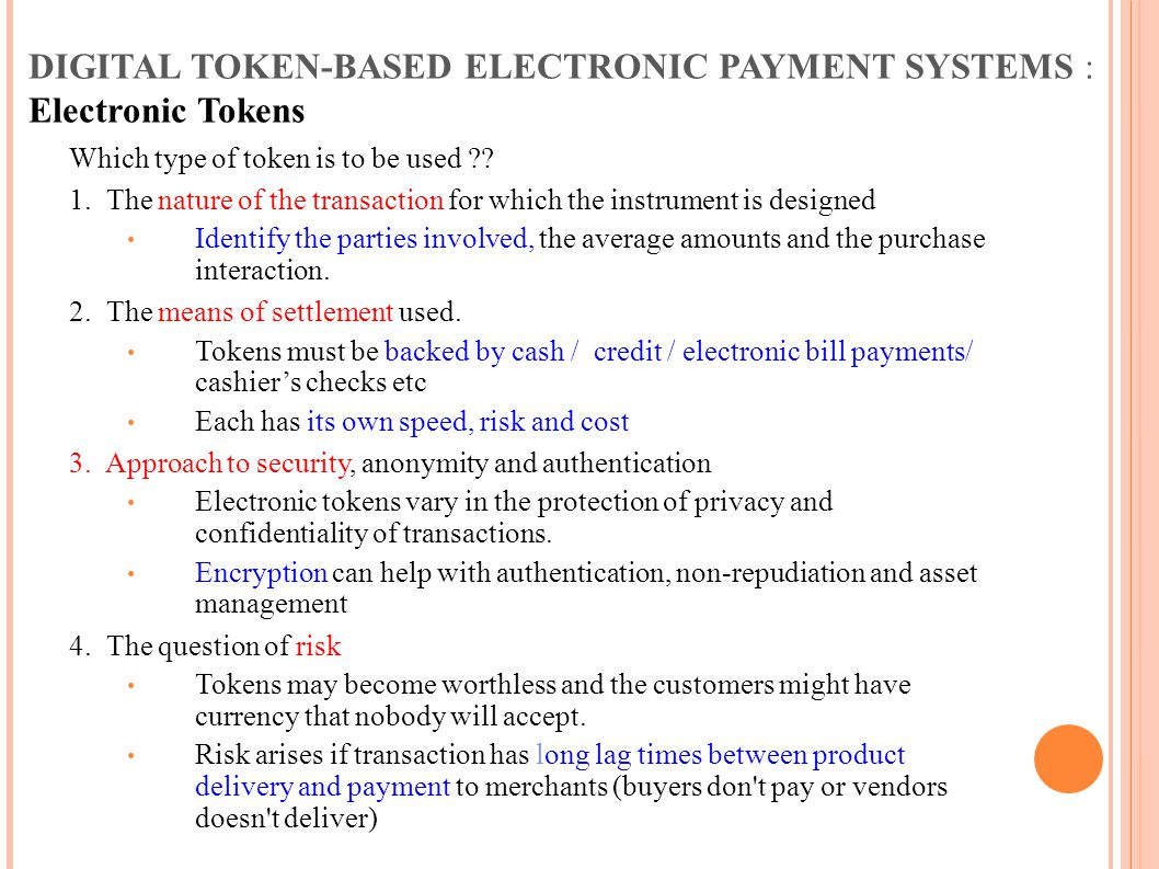 DIGITAL TOKEN-BASED ELECTRONIC PAYMENT SYSTEMS : Electronic Tokens