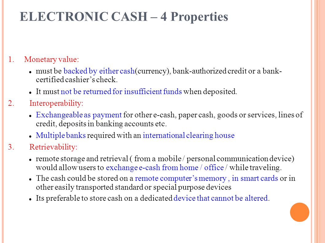 ELECTRONIC CASH – 4 Properties