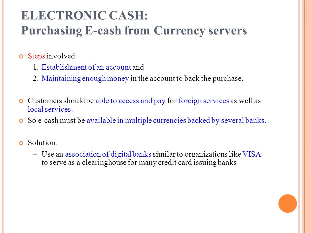 ELECTRONIC CASH: Purchasing E-cash from Currency servers