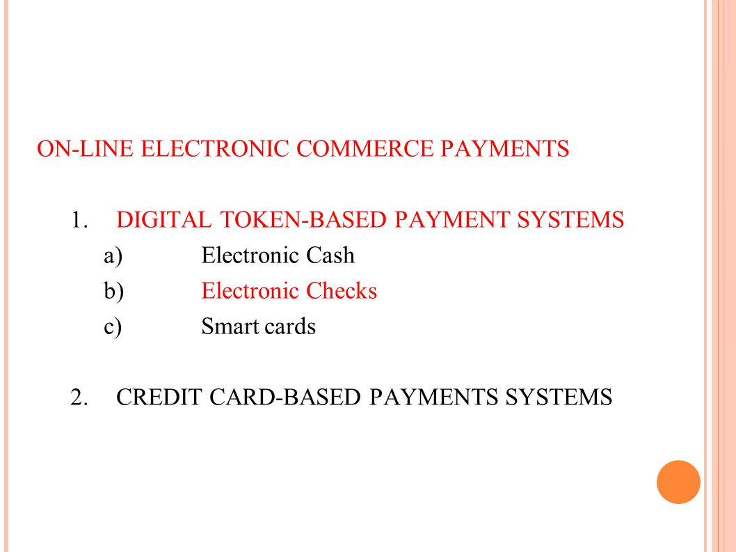 ON-LINE ELECTRONIC COMMERCE PAYMENTS