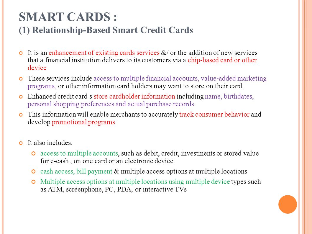SMART CARDS : (1) Relationship-Based Smart Credit Cards
