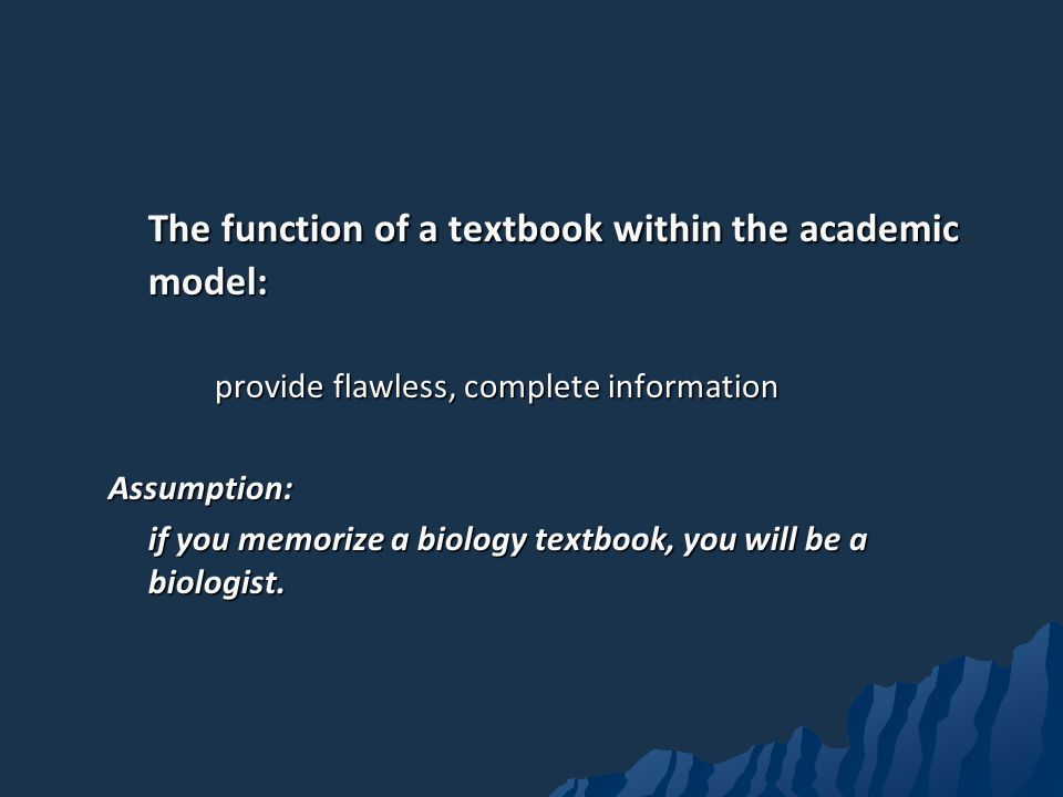 The function of a textbook within the academic model: