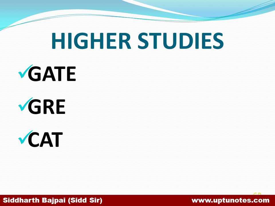 HIGHER STUDIES GATE GRE CAT SB