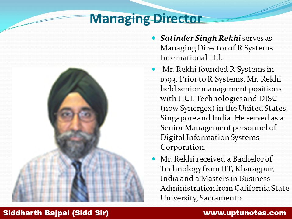 Managing Director Satinder Singh Rekhi serves as Managing Director of R Systems International Ltd.