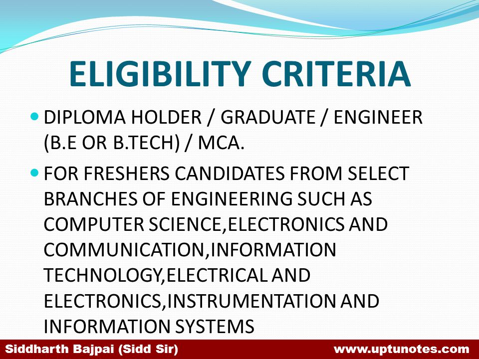 ELIGIBILITY CRITERIA DIPLOMA HOLDER / GRADUATE / ENGINEER (B.E OR B.TECH) / MCA.