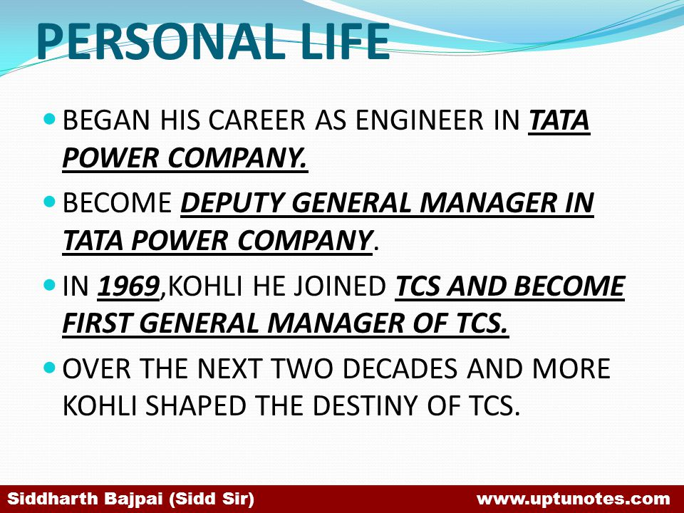 PERSONAL LIFE BEGAN HIS CAREER AS ENGINEER IN TATA POWER COMPANY.