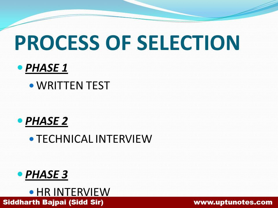 PROCESS OF SELECTION PHASE 1 WRITTEN TEST PHASE 2 TECHNICAL INTERVIEW