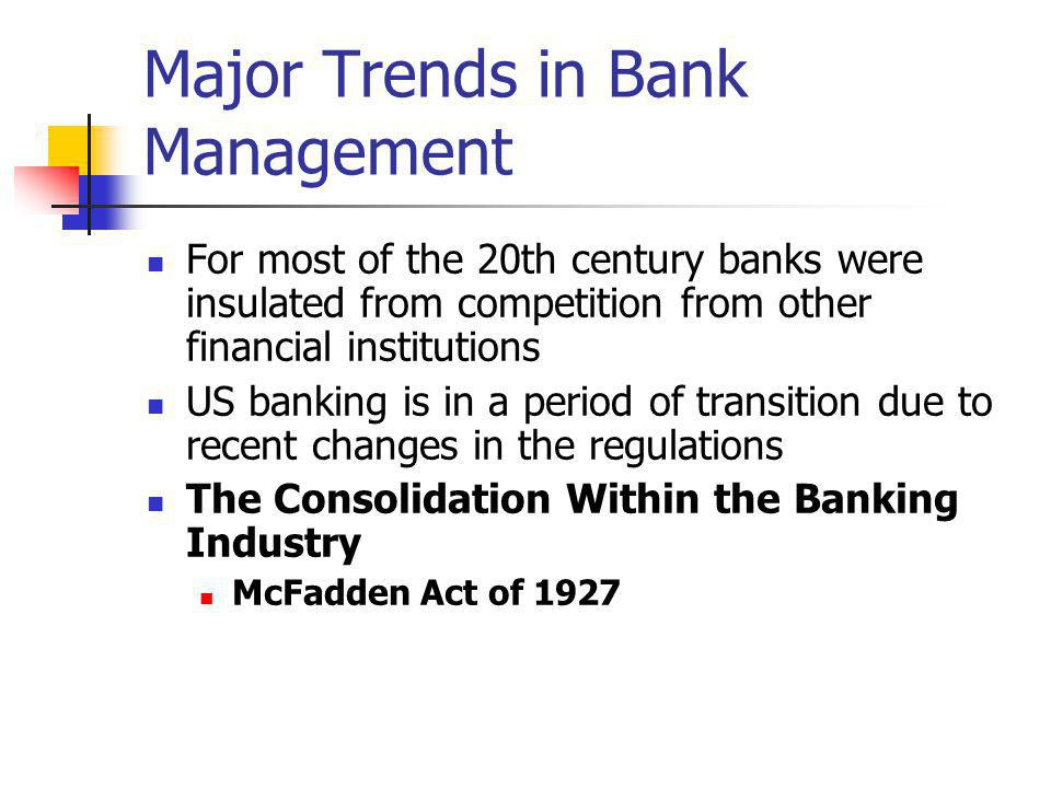 Major Trends in Bank Management