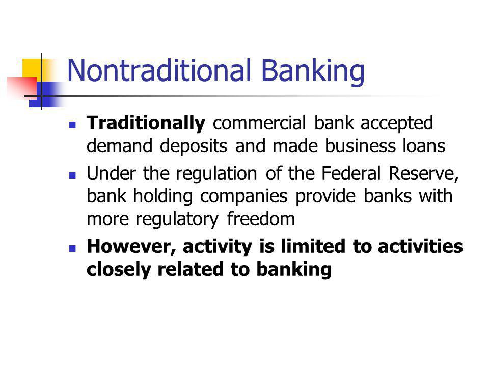 Nontraditional Banking