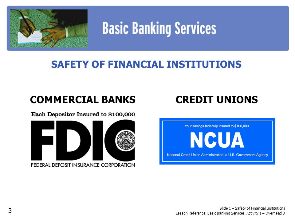 SAFETY OF FINANCIAL INSTITUTIONS