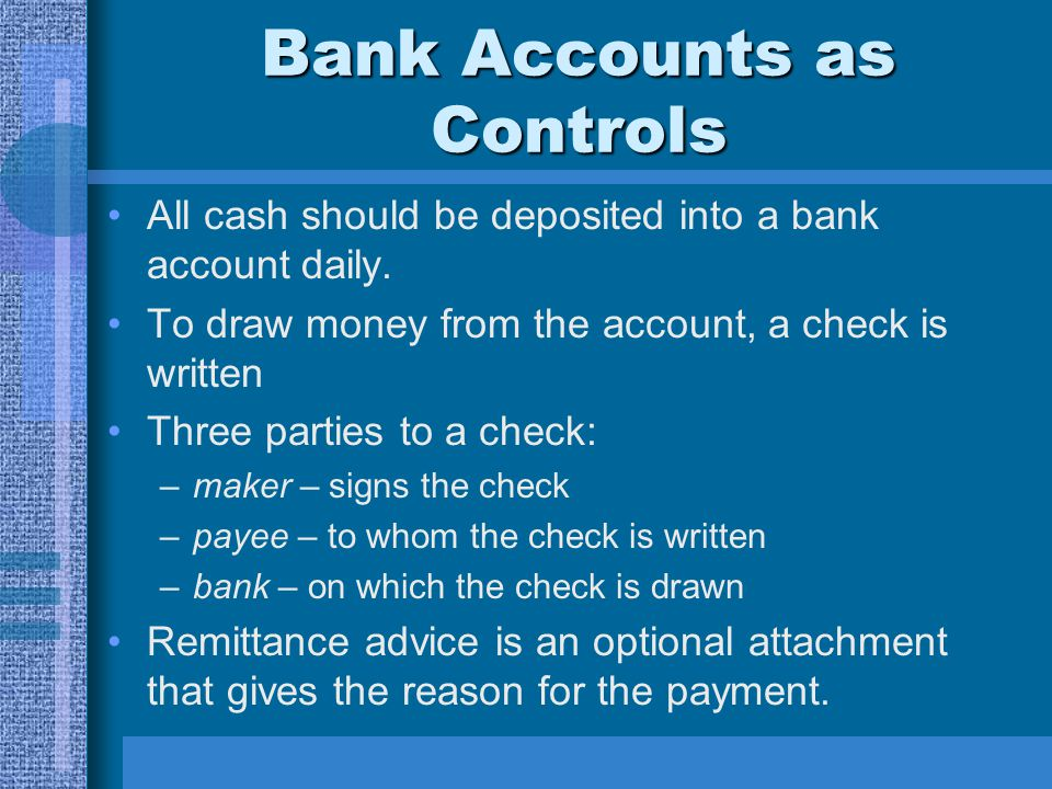 Bank Accounts as Controls