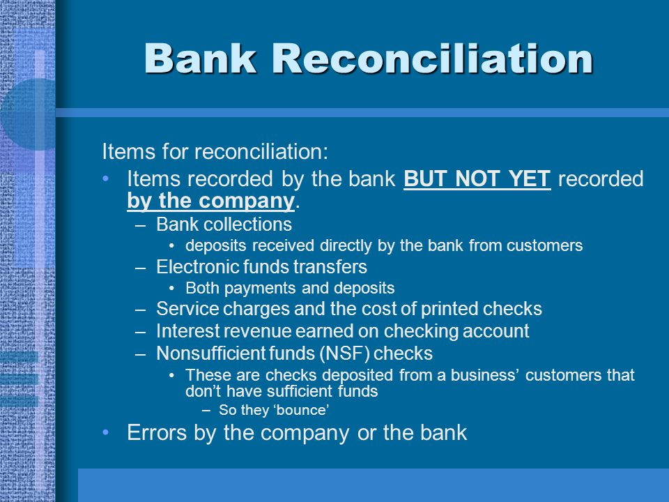 Bank Reconciliation Items for reconciliation:
