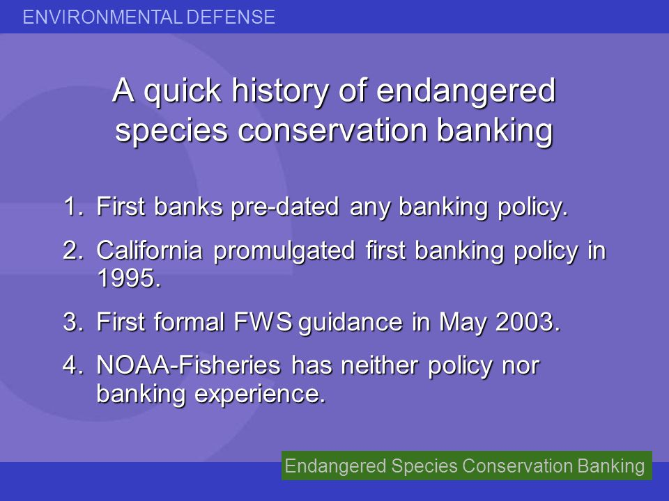 A quick history of endangered species conservation banking