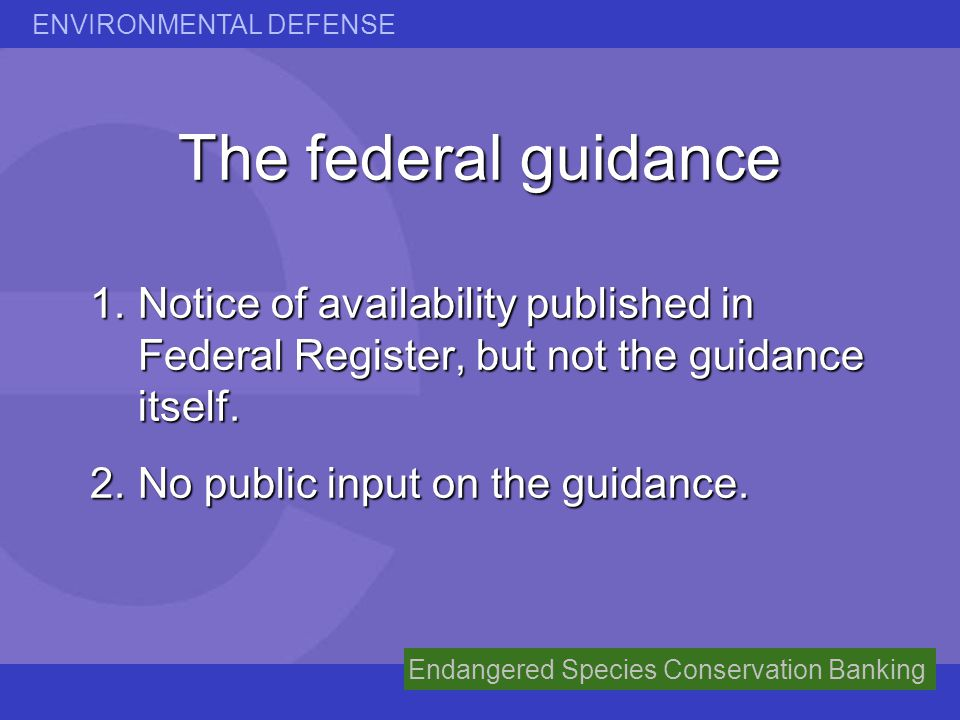 The federal guidance Notice of availability published in Federal Register, but not the guidance itself.
