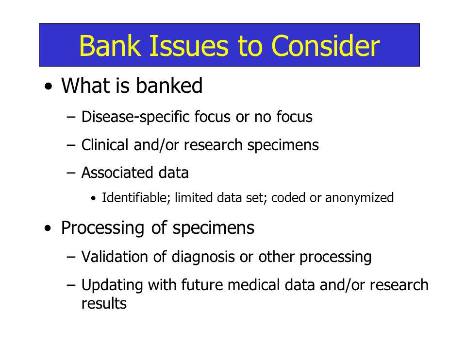 Bank Issues to Consider