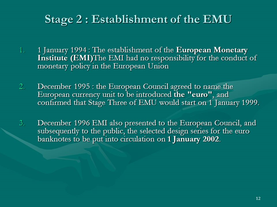 Stage 2 : Establishment of the EMU