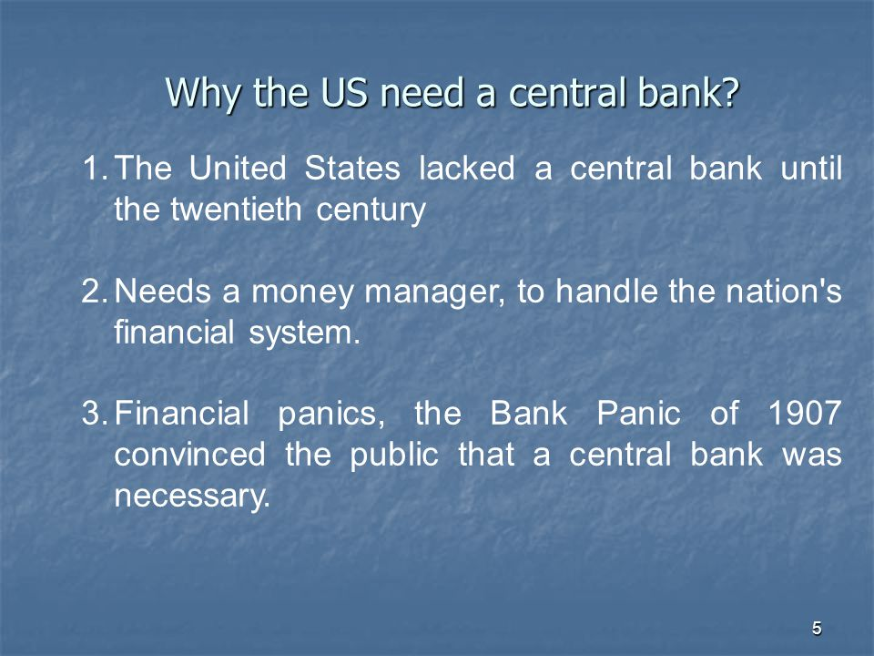 Why the US need a central bank