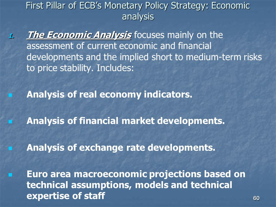 First Pillar of ECB's Monetary Policy Strategy: Economic analysis