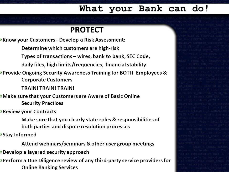 What your Bank can do! PROTECT