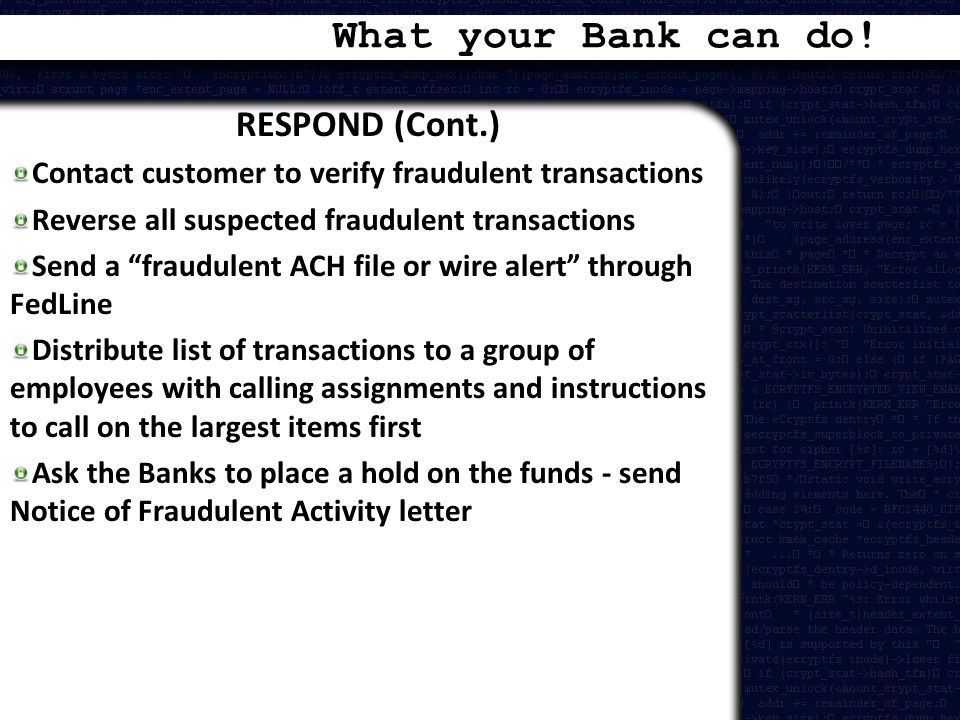 What your Bank can do! RESPOND (Cont.)