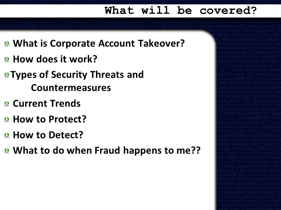 What will be covered What is Corporate Account Takeover